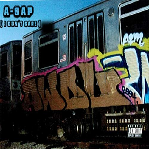 A-SAP (AWOL) [I Don\'t Care] [feat. Rapthor] [Explicit]