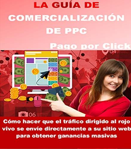 GUÍA DE COMERCIALIZACIÓN DE PPC (Spanish Edition)