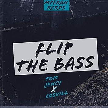 Flip The Bass