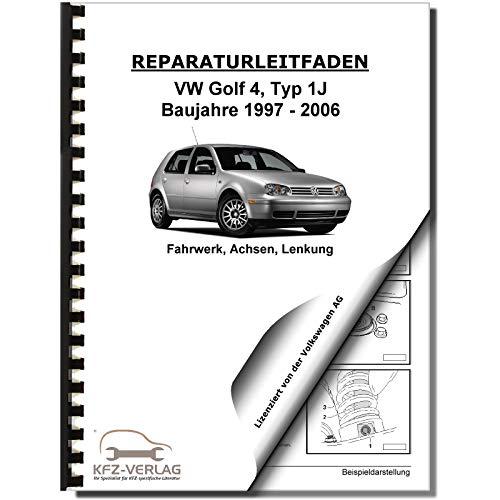 VW Golf 4 Typ 1J 1997-2006 Fahrwerk Achsen Lenkung FWD AWD Reparaturanleitung