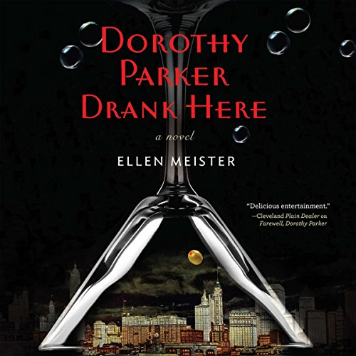 Dorothy Parker Drank Here audiobook cover art