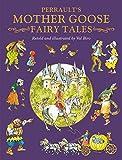 Charles Perrault's Mother Goose Tales (Fairy Tale Treasuries)