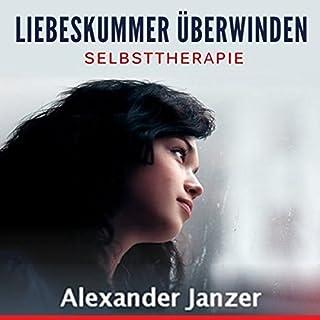 Liebeskummer überwinden: Selbsttherapie                   Autor:                                                                                                                                 Alexander Janzer                               Sprecher:                                                                                                                                 Kathrin Kana                      Spieldauer: 1 Std. und 59 Min.     26 Bewertungen     Gesamt 3,7