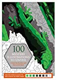 100 Mystery Illustrations to Unveil: A Color-by-Number and Dot-to-Dot Book
