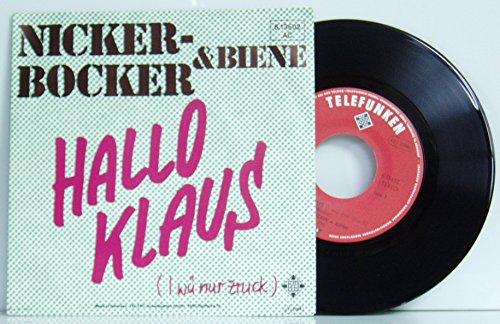 """NICKERBOCKER & BIENE/HALLO KLAUS (i wü nur zruck)/HALLO MAUS (i wü nur zruck)/1982/Bildhülle/TELEFUNKEN # 6.13 602/Deutsche Pressung/7"""" Vinyl Single Schallplatte/"""