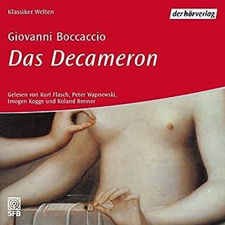 Das Decamerone                   Autor:                                                                                                                                 Giovanni Boccaccio                               Sprecher:                                                                                                                                 Kurt Flasch,                                                                                        Peter Wapnewski,                                                                                        Imogen Kogge                      Spieldauer: 6 Std. und 35 Min.     19 Bewertungen     Gesamt 3,9