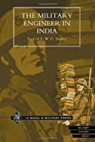 Military Engineer In India.: Military Engineer In India. by Lcol E.W. C. Sandes(2009-02-13)
