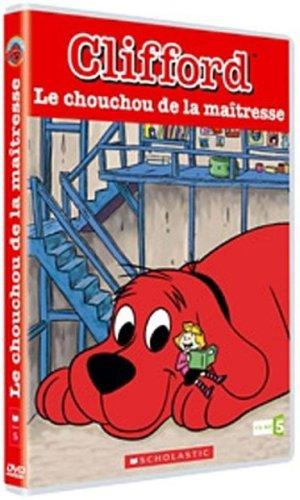 Clifford : Le chouchou de la maitresse