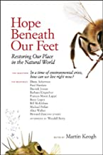 Hope Beneath Our Feet: Restoring Our Place in the Natural World (Io Series Book 67) (English Edition)