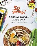 Delicious Meals Made Easy: Recipes For When You Werk, Werk, Werk