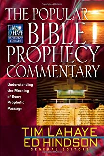 The Popular Bible Prophecy Commentary: Understanding the Meaning of Every Prophetic Passage (Tim LaHaye Prophecy Library™)