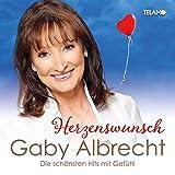 Songtexte von Gaby Albrecht - Herzenswunsch: Die schönsten Hits mit Gefühl
