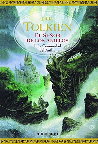 El Señor de los Anillos, I. La Comunidad del Anillo (Biblioteca J. R. R. Tolkien)
