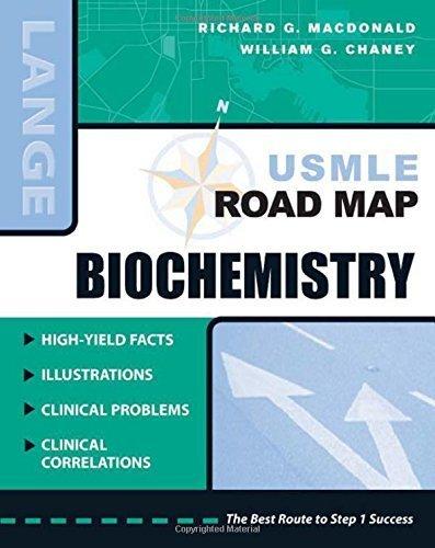 USMLE Road Map Biochemistry (LANGE USMLE Road Maps) by Richard G. MacDonald, William G. Chaney (July 13, 2007) Paperback 1