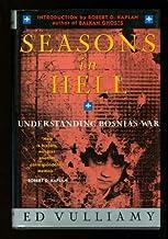 Seasons in Hell: Understanding Bosnia's War