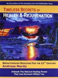Timeless Secrets of Health and Rejuvenation, 4th Edition
