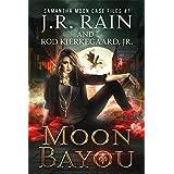 Moon Bayou (Samantha Moon Case Files Book 1) (English Edition)