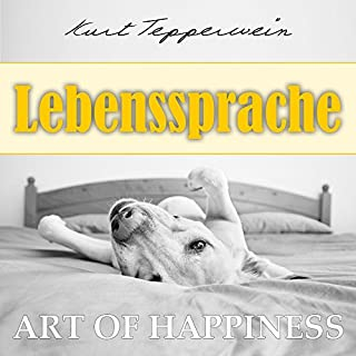 Lebenssprache (Art of Happiness) Titelbild
