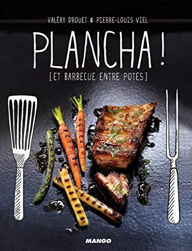 Plancha ! Et barbecue entre potes PDF Books