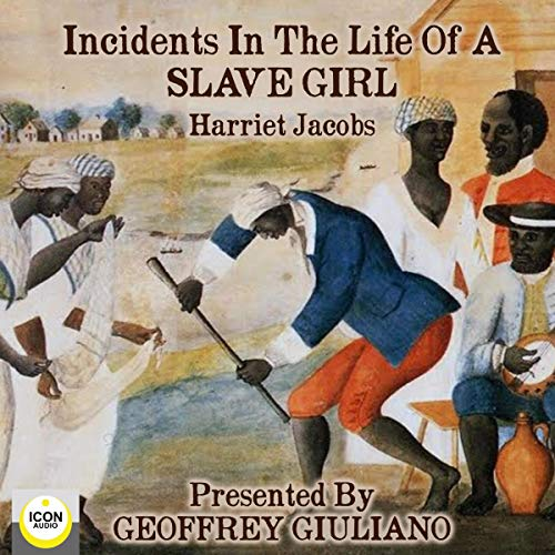 Incidents in the Life of a Slave Girl  By  cover art