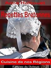 Recettes Bretonnes(de nos Grand-Mères:galettes, crêpes,crustacés,Kouign-amann, gâteau Breton etc... (Recettes Régionales ...