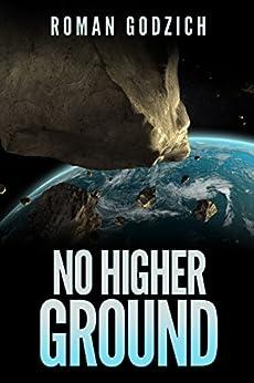 No Higher Ground: (A Sam Czerny Novel - Book One) by [Roman Godzich, Charie D. La Marr]