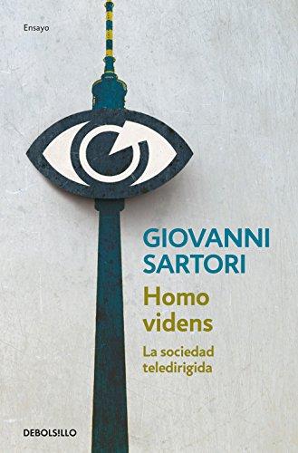Homo videns: La sociedad teledirigida (Ensayo   Ciencia)