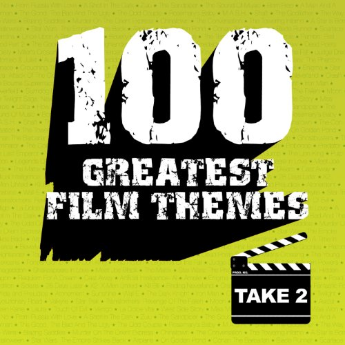 100 Greatest Film Themes - Take 2