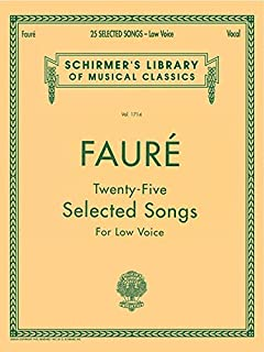 25 Selected Songs: Schirmer Library of Classics Volume 1714 Low Voice (Schirmer's Library of Musical Classics)