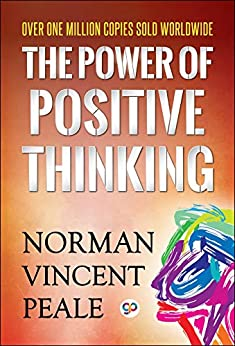 The Power of Positive Thinking (GP Self-Help Collection Book 5) by [Norman Vincent Peale]