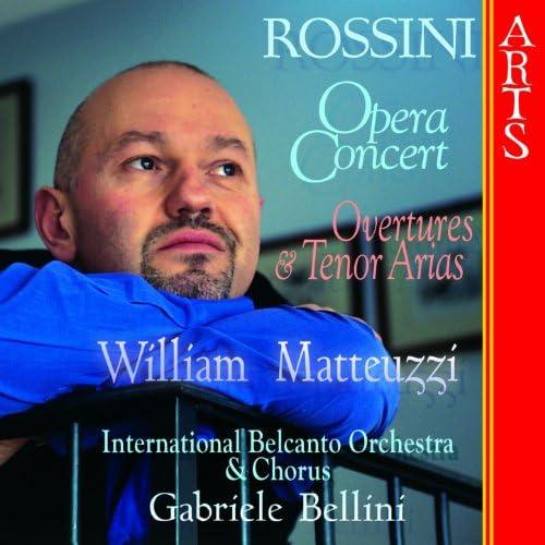 International Belcanto Chorus, International Belcanto Orchestra, Gabriele Bellini & William Matteuzzi