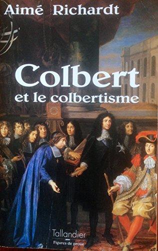 COLBERT. : Et le colbertisme