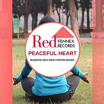 Peaceful Heart - Buddha Zen Meditation Music