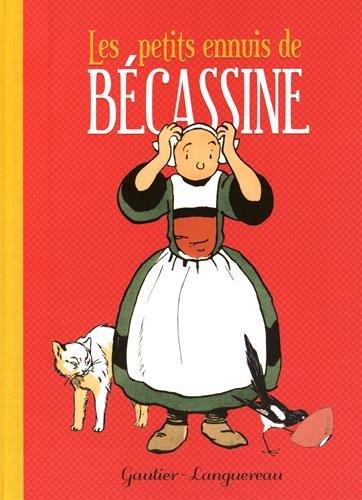 Les petits ennuis de Bécassine (nouvelle édition)