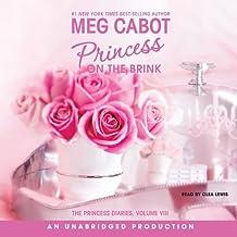 Princess on the Brink: The Princess Diaries Volume 8