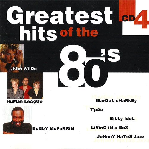 Greatest Hits of the 80s CD 4 Sandra - In The Heat Of The Night / Human League - Human / Jaki Graham - Round And Round / Paul Hardcastle - Don't Waste My Time / Thomas Dolby - I Scare Myself u.a.