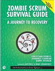 Zombie Scrum Survival Guide (The Professional Scrum Series)