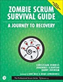 Zombie Scrum Survival Guide: A Journey to Recovery (Professional Scrum)