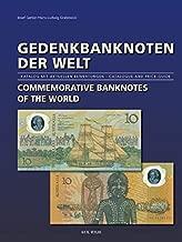 Gedenkbanknoten der Welt - Commemorative Banknotes of the World: Katalog mit aktuellen Bewertungen - Catalogue and Price Guide