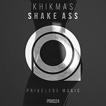 Shake Ass