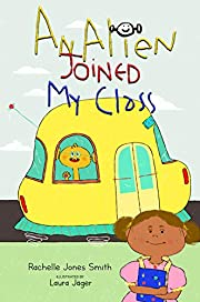 An Alien Joined My Class (Word Play Series Book 1)
