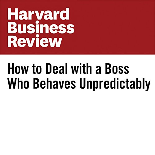 How to Deal with a Boss Who Behaves Unpredictably audiobook cover art