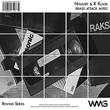 Rewind Series: Ninjury & K-Klass - Brass Attack Mixes