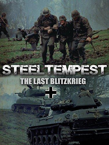 Steel Tempest: The Last Blitzkrieg
