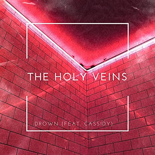 The Holy Veins feat. Cassidy
