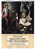 Arquetipo, mito y arte barroco: El 'mito fundador' del barroco (1600-1750) y su relación con la pintura y la escultura: 58 (Mandala)