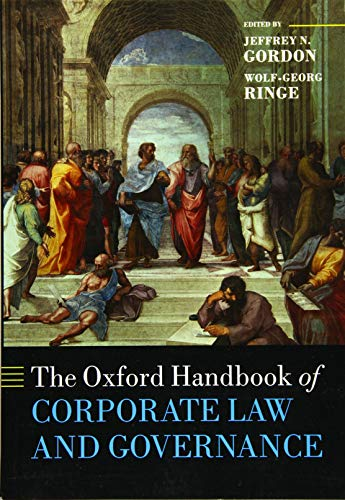 Compare Textbook Prices for The Oxford Handbook of Corporate Law and Governance Reprint Edition ISBN 9780198743699 by Gordon, Jeffrey N.,Ringe, Wolf-Georg