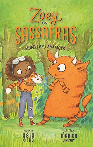 Monsters and Mold (Zoey and Sassafras, Band 2)