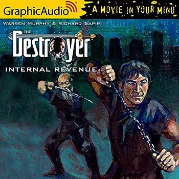 Infernal Revenue [Dramatized Adaptation]  Destroyer Book 96
