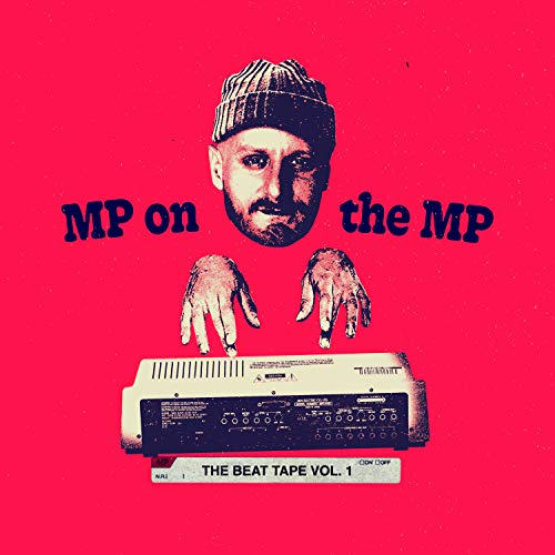 MP On The MP: The Beat Tape Vol. 1